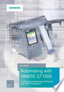 Automating with SIMATIC S7 1500