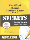 Certified Internal Auditor Exam Part 1 Secrets Study Guide