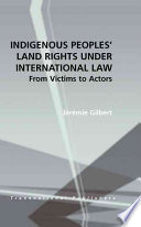 Indigenous Peoples' Land Rights Under International Law Indigenous People S Land Claims