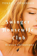 Swinger Housewife Club Erotic Collections 4