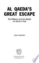 Al Qaeda s Great Escape