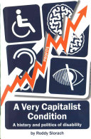 A Very Capitalist Condition Book PDF