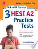 McGraw Hill Education 3 HESI A2 Practice Tests  Second Edition