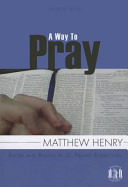 A Sampler from A Way to Pray