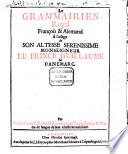 Der königliche französisch-teutsche Grammaticus