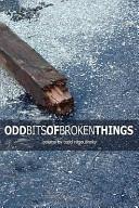 Odd Bits of Broken Things