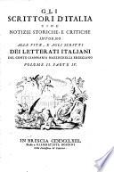 Gli scrittori d'Italia, cioè notizie storiche e critiche intorno alle vite e agli scritti dei letterati italiani: B
