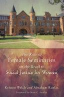 download ebook the role of female seminaries on the road to social justice for women pdf epub