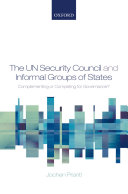 The UN Security Council and informal groups of states