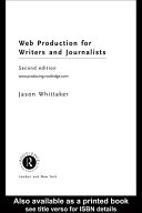 Web Production for Writers and Journalists