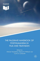 download ebook the palgrave handbook of posthumanism in film and television pdf epub