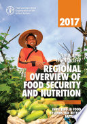 2017 Asia And The Pacific Regional Overview Of Food Security And Nutrition