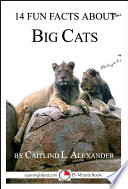 14 Fun Facts About Big Cats
