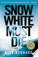 Snow White Must Die