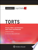Casenote Legal Briefs for Torts  Keyed to Prosser  Wade Schwartz Kelly and Partlett