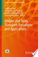 Droplet and Spray Transport  Paradigms and Applications