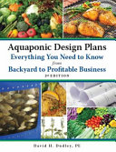 Aquaponic Design Plans  Everything You Need to Know