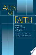 Acts of Faith Religious Behavior Rather Than To Discredit It