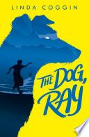 The Dog  Ray