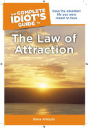 The Complete Idiot s Guide to the Law of Attraction