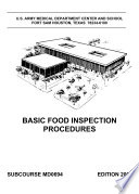 Manuals Combined Basic Food Inspection Procedures Storage And Sanitation Deterioration Preservation Of Poultry Dairy Red Meat Poultry Shell Eggs Fruits Vegetables And Waterfoods