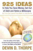925 Ideas To Help You Save Money Get Out Of Debt And Retire A Millionaire