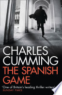 The Spanish Game The Modern Spy Thriller Mail