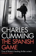 The Spanish Game The Modern Spy Thriller Mail On