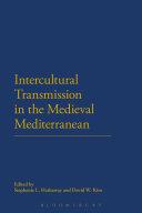 download ebook intercultural transmission in the medieval mediterranean pdf epub