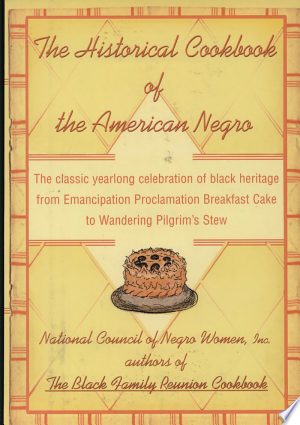 The Historical Cookbook of the American Negro