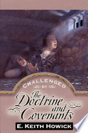 Challenged by the Doctrine and Covenants