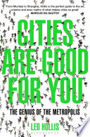 Cities Are Good for You