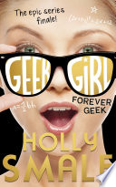 Forever Geek  Geek Girl  Book 6