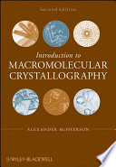Introduction To Macromolecular Crystallography book