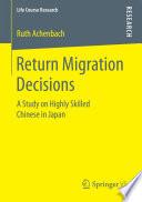 Return Migration Decisions