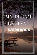 My Dream Journal Workbook