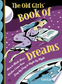 The Old Girl S Book Of Dreams