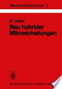 Bau hybrider Mikroschaltungen