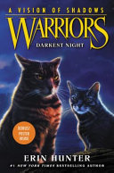 Warriors  A Vision of Shadows  4  Darkest Night