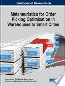 Handbook of Research on Metaheuristics for Order Picking Optimization in Warehouses to Smart Cities Book PDF