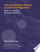 The Extracellular Matrix and Ground Regulation