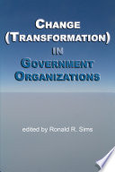 Change  Transformation  in Government Organizations
