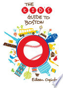 Kid s Guide to Boston