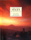 The wine atlas of Italy and traveller s guide to the vineyards