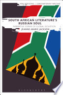 South African Literature s Russian Soul