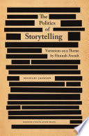 The Politics Of Storytelling : a power relation between private and public...