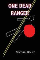One Dead Ranger