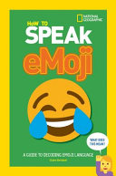 How to Speak Emoji: A Guide to Decoding Emoji Language