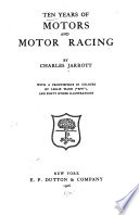 Ten Years of Motors and Motor Racing