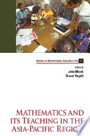 Mathematics And Its Teaching In The Asia pacific Region